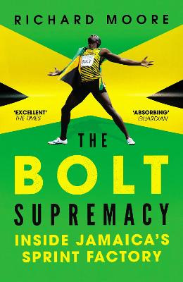 The Bolt Supremacy - Richard Moore