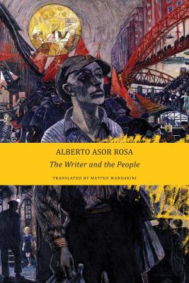 Writer and the People - Alberto Asor Rosa