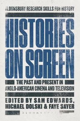Histories on Screen - Sam Edwards