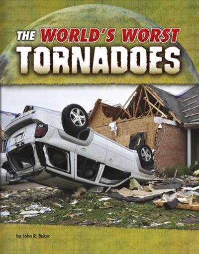 World's Worst Natural Disasters Pack A of 4 - John R. Baker