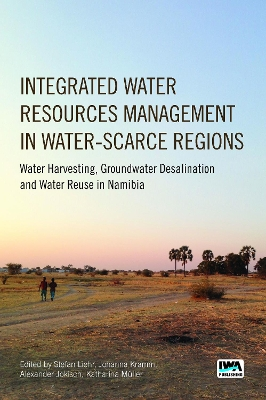 Integrated Water Resources Management in Water-scarce Regions - Stefan Liehr