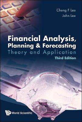 Financial Analysis, Planning and Forecasting: Theory and Application - Alice C. Lee