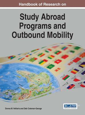Handbook of Research on Study Abroad Programs and Outbound Mobility - Donna M. Velliaris