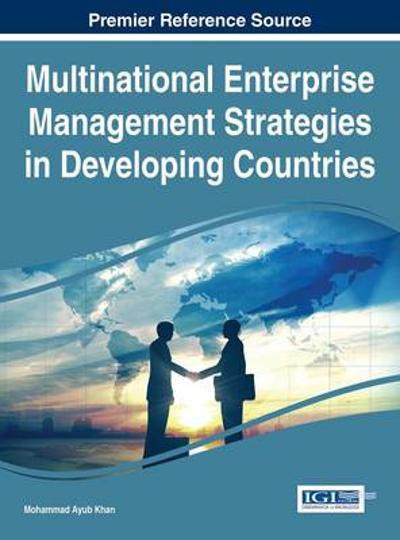 Multinational Enterprise Management Strategies in Developing Countries - Mohammad Ayub Khan