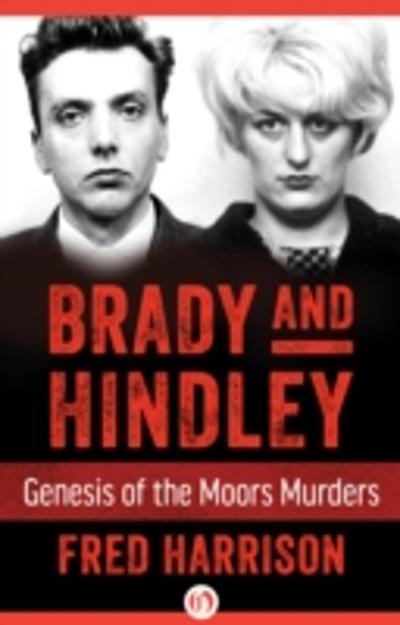 Brady and Hindley - Fred Harrison