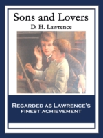 Sons and Lovers - D. H. Lawrence