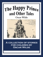 Happy Prince and Other Tales - Oscar Wilde