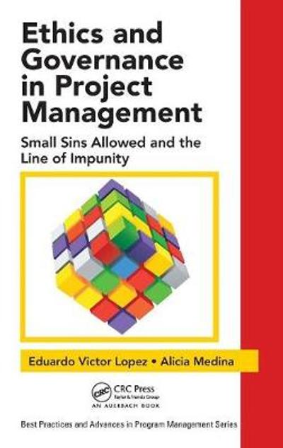 Ethics and Governance in Project Management - Eduardo Victor Lopez