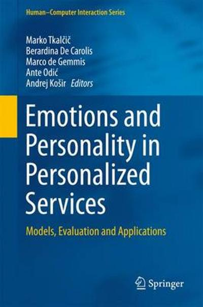 Emotions and Personality in Personalized Services - Marko Tkalcic