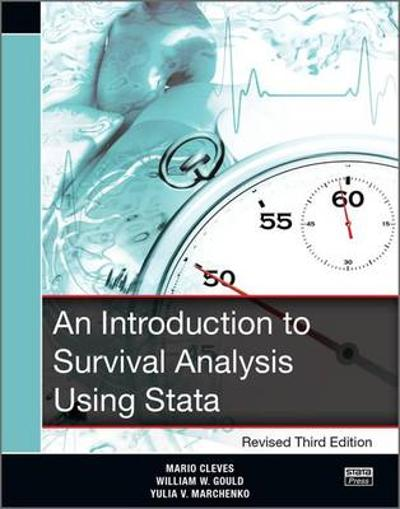 An Introduction to Survival Analysis Using Stata, Revised Third Edition - Mario Cleves
