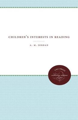 Children's Interests in Reading - A. M. Jordan