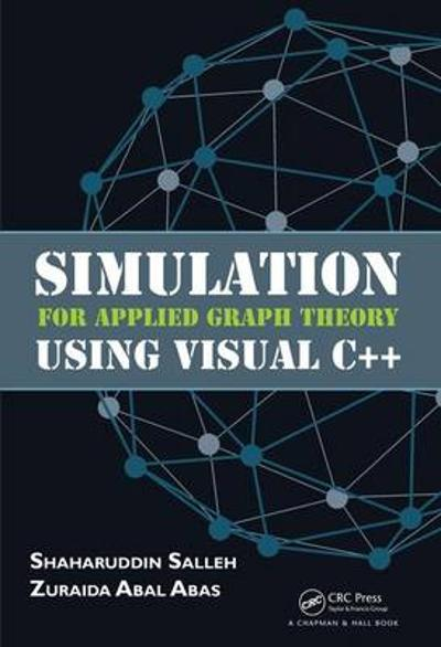 Simulation for Applied Graph Theory Using Visual C++ - Shaharuddin Salleh