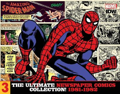 The Amazing Spider-Man The Ultimate Newspaper Comics CollectionVolume 3 (1981- 1982) - Stan Lee