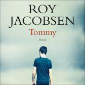 Tommy - Roy Jacobsen Fredrik Schulze-Krogh