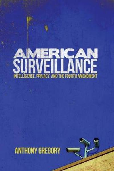 American Surveillance - Anthony Gregory