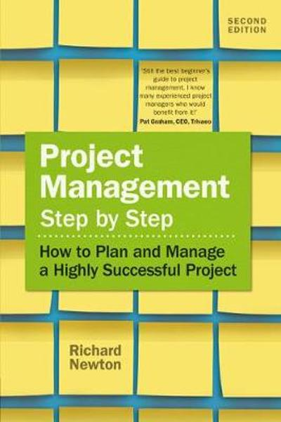 Project Management Step by Step - Richard Newton