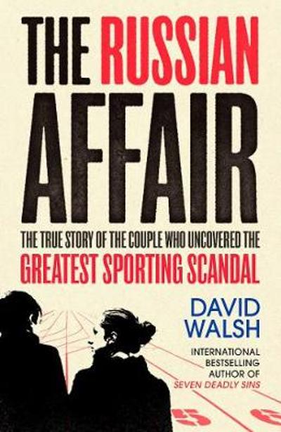 The Russian Affair - David Walsh