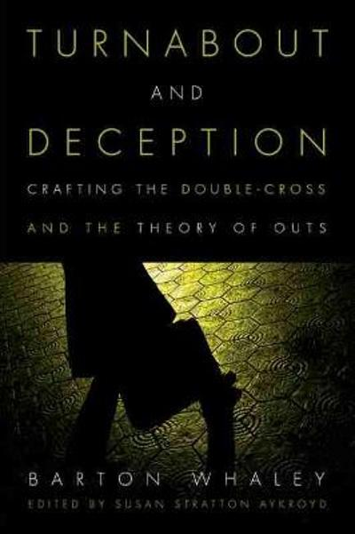 Turnabout and Deception - Barton Whaley