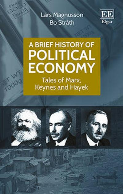 A Brief History of Political Economy - Lars Magnusson