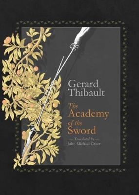 The Academy of the Sword - Gerard Thibault d'Anvers