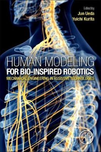 Human Modeling for Bio-Inspired Robotics - Jun Ueda