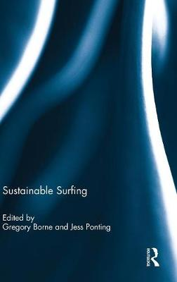 Sustainable Surfing - Gregory Borne
