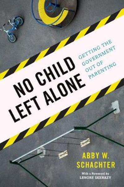 No Child Left Alone - Abby W. Schachter