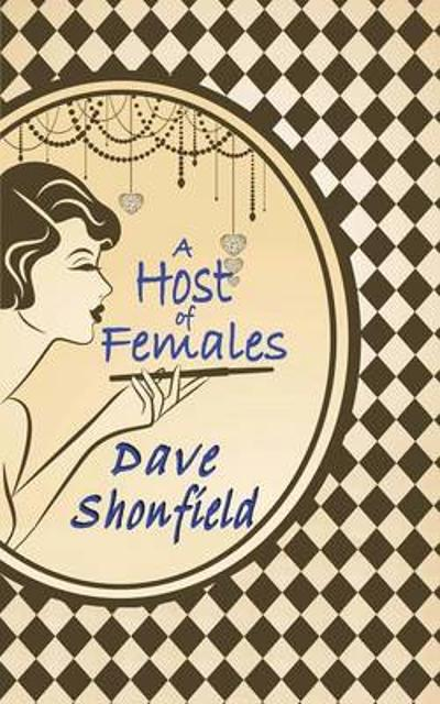 A Host of Females - Dave Shonfield