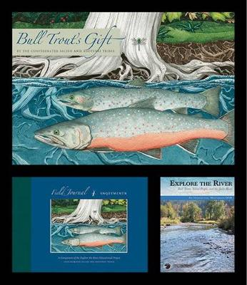 Explore the River Educational Project - Confederated Salish and Kootenai Tribes