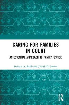 Caring for Families in Court - Barbara A. Babb