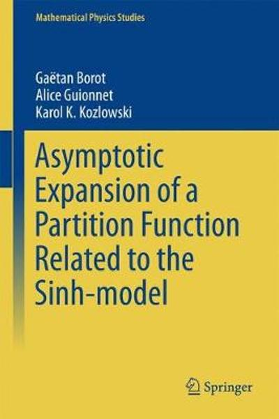 Asymptotic Expansion of a Partition Function Related to the Sinh-model - Gaetan Borot