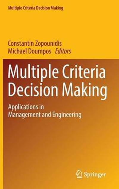 Multiple Criteria Decision Making - Constantin Zopounidis