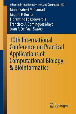 10th International Conference on Practical Applications of Computational Biology & Bioinformatics - Miguel Rocha