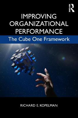 Improving Organizational Performance - Richard E. Kopelman
