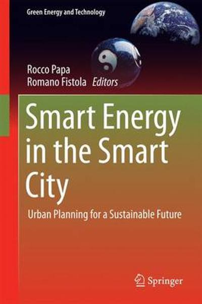 Smart Energy in the Smart City - Rocco Papa