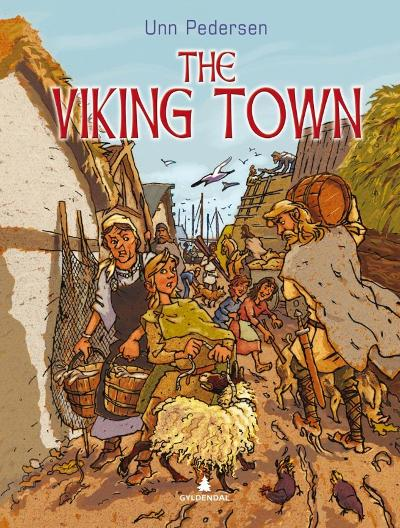 The viking town - Unn Pedersen