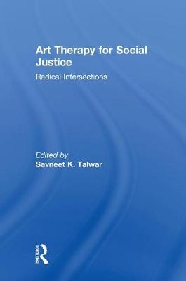 Art Therapy for Social Justice - Savneet Talwar