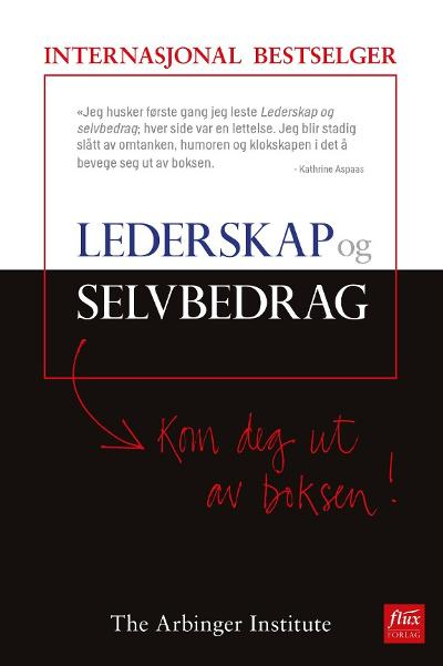 Lederskap og selvbedrag - The Arbinger Institute