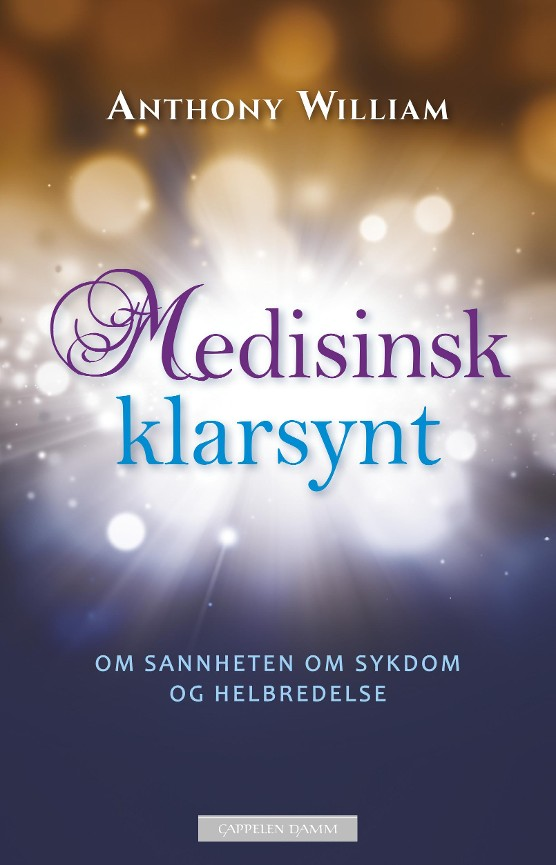 Medisinsk klarsynt - Anthony William