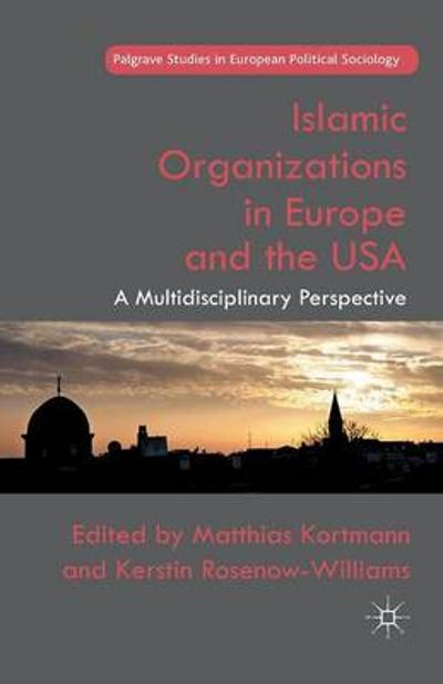 Islamic Organizations in Europe and the USA - M. Kortmann