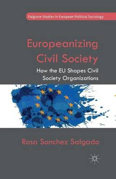 Europeanizing Civil Society - Rosa Sanchez Salgado