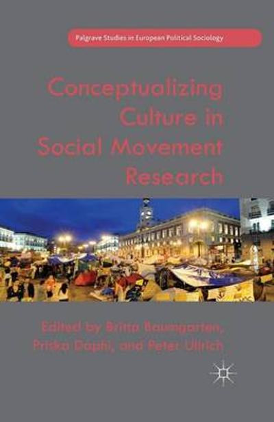 Conceptualizing Culture in Social Movement Research - B. Baumgarten