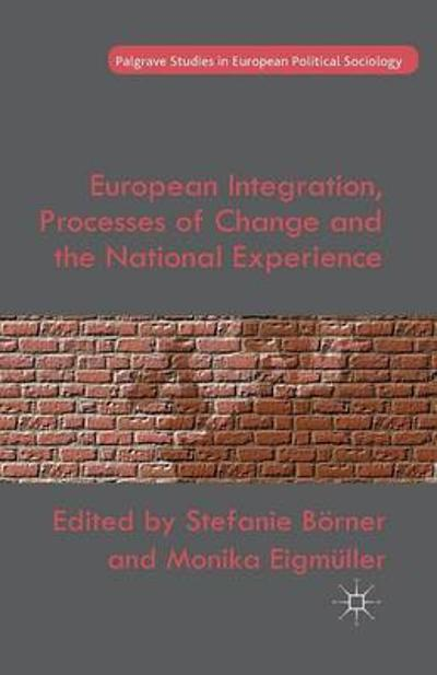 European Integration, Processes of Change and the National Experience - S. Boerner