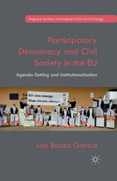Participatory Democracy and Civil Society in the EU - Luis Bouza Garcia