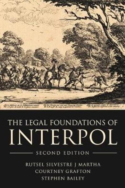 The Legal Foundations of Interpol - Rutsel Silvestre J. Martha