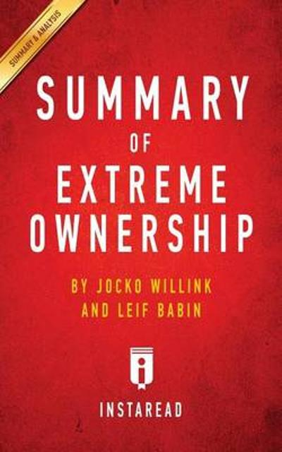 Summary of Extreme Ownership - Instaread Summaries