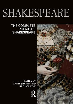 The Complete Poems of Shakespeare - Cathy Shrank