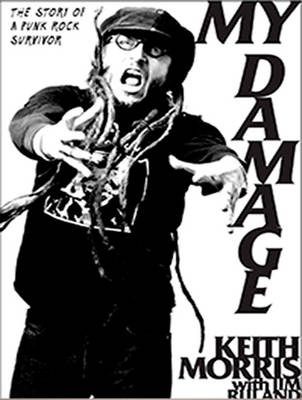My Damage - Keith Morris