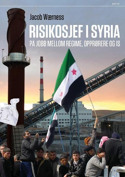 Risikosjef i Syria - Jacob Wærness