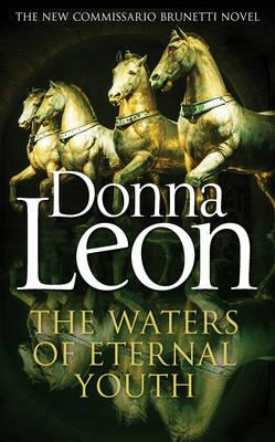 Waters of eternal youth - Donna Leon